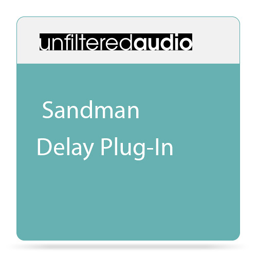 Unfiltered Audio Sandman - Delay Plug-In (Download)
