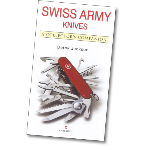 Victorinox Book: Swiss Army Knives - A Collector's Companion by Derek Jackson