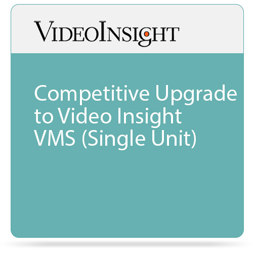 Video Insight Competitive Upgrade to Video Insight VMS (Single Unit)
