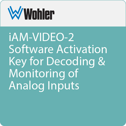 Wohler iAM-VIDEO-2 Software Activation Key for Decoding & Monitoring of Analog Inputs