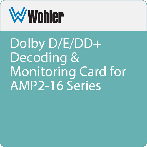 Wohler Dolby D/E/DD+ Decoding & Monitoring Card for AMP2-16 Series