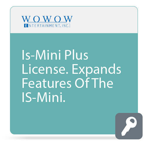 WOWOW Entertainment Is-Mini Plus License.  Expands Features Of The IS-Mini.