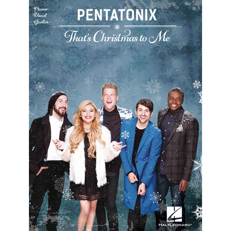 Pentatonix Christmas Songs.Hal Leonard Songbook Pentatonix That S Christmas To Me Piano Vocal Guitar Arrangements Paperback